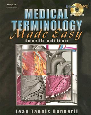 Medical Terminology Made Easy By Dennerll, Jean Tannis